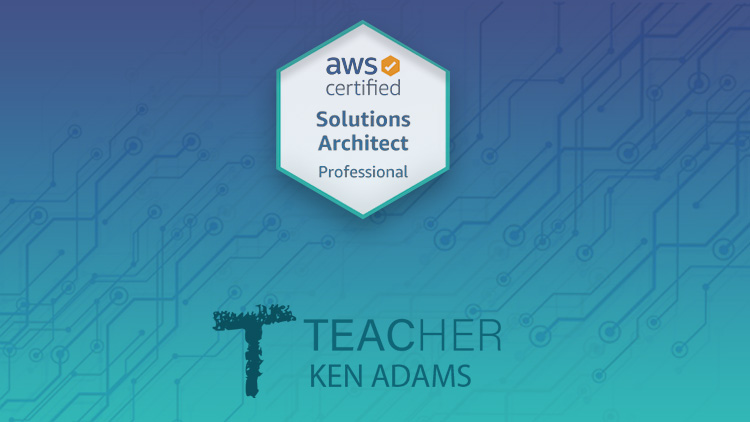 AWS Certified Solutions Architect Professional - SAP-C01 - Updated June 2021