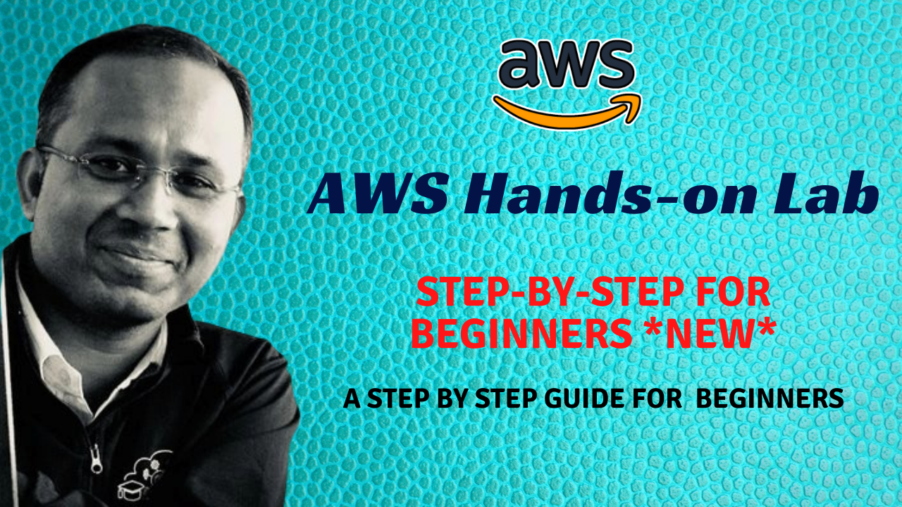 Path to complete AWS Hands-on Labs 2021: Step-by-step for Beginners NEW