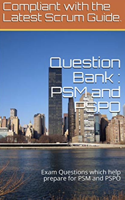 PSM and PSPO exam question bank