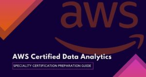 AWS Data Analytics Specialty certification