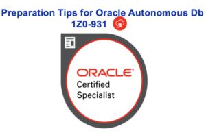 How to Pass Oracle Autonomous Db 1Z0-931