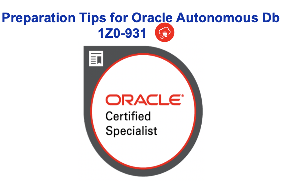 How to Pass Oracle Autonomous Db 1Z0-931
