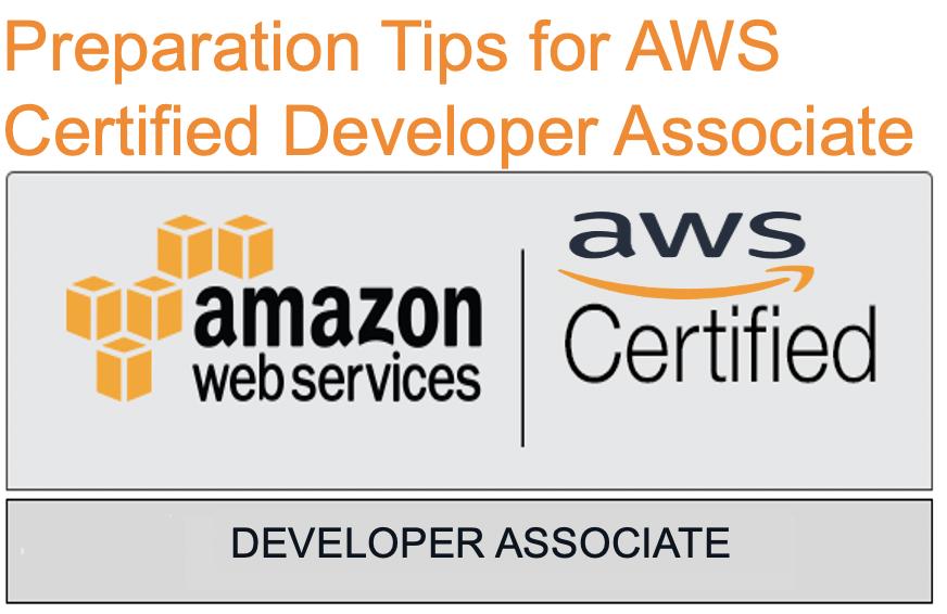 Preparation Tips for AWS Certified Developer Exam