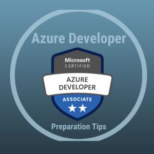How to Prepare for Azure Developer Associate AZ-203/AZ-204