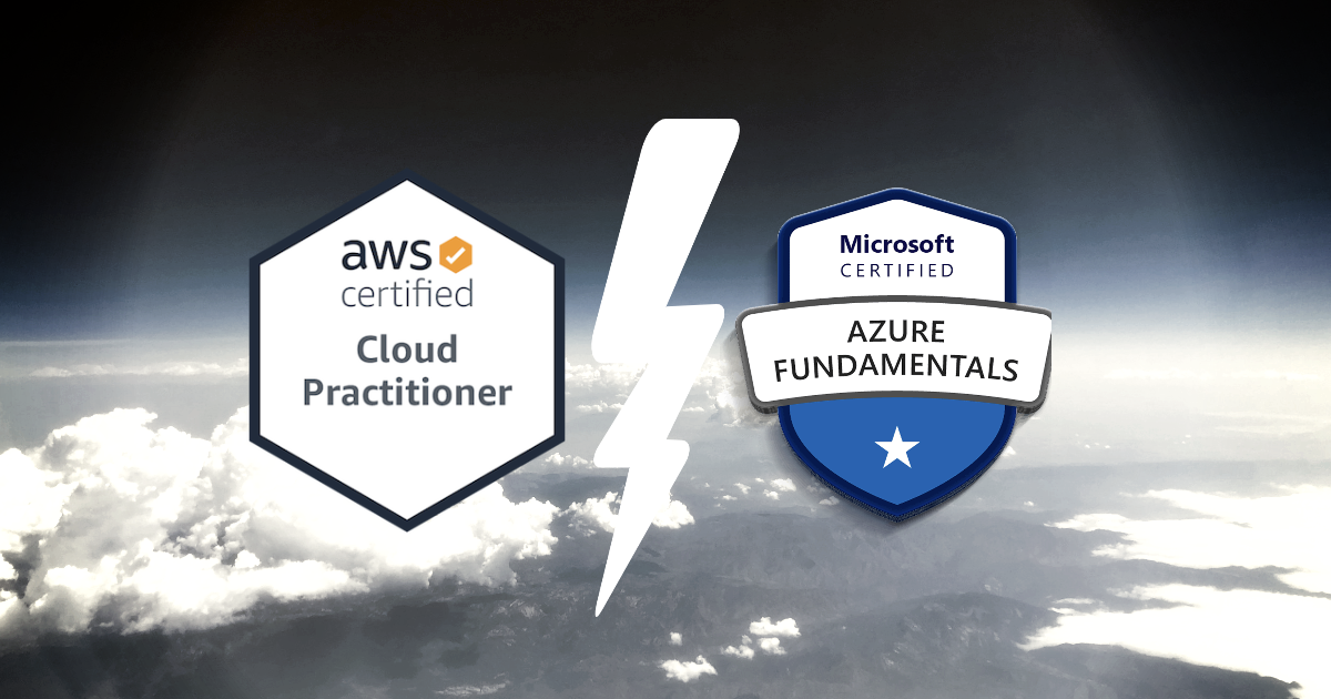 Cloud Practitioner vs Azure Fundamentals
