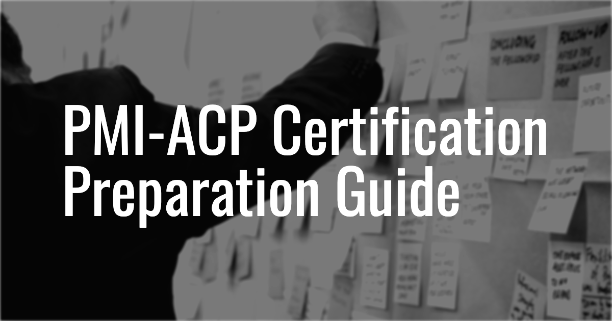 prepare for PMI-ACP Certification