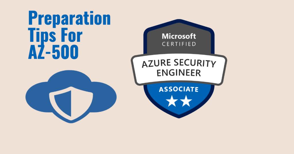 Preparation Guide for AZ:500 - Microsoft Azure Security Technologies