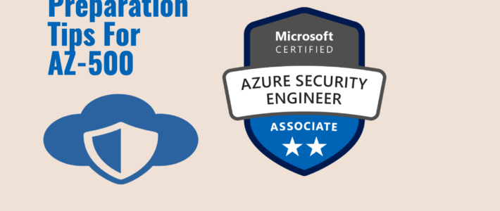 Preparation Guide for AZ:500 - Microsoft Azure Security Technologies