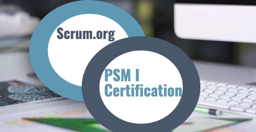 How to Prepare for PSM-1 certification