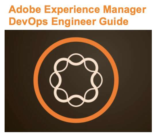 Adobe Experience Manager DevOps Engineer Certification