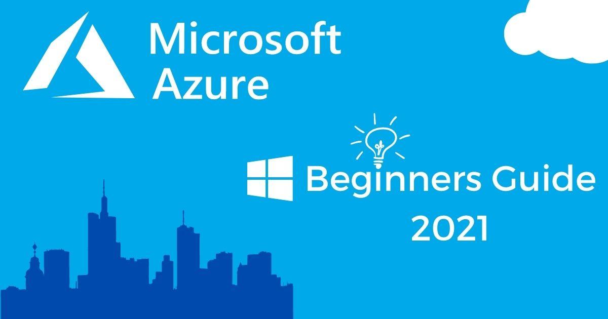 Azure Beginner guide
