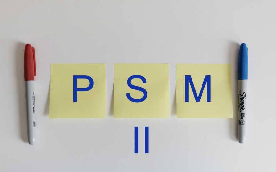 PSM II Preparation Tips