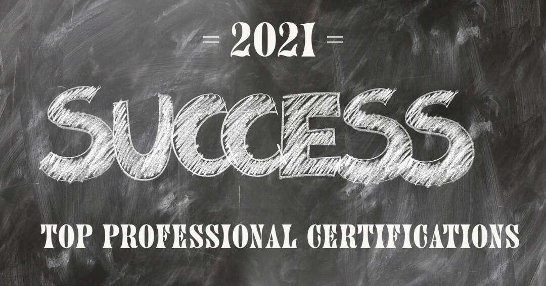 certifications 2021