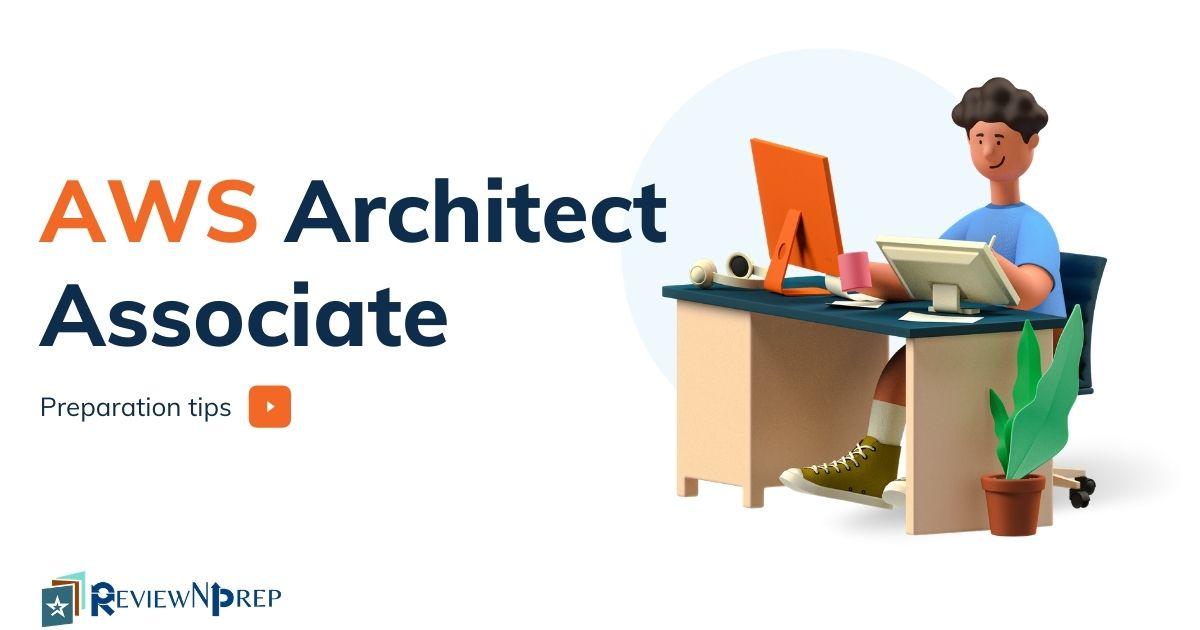 How to Prepare for AWS Architect Associate Exam (SAA-C02)?