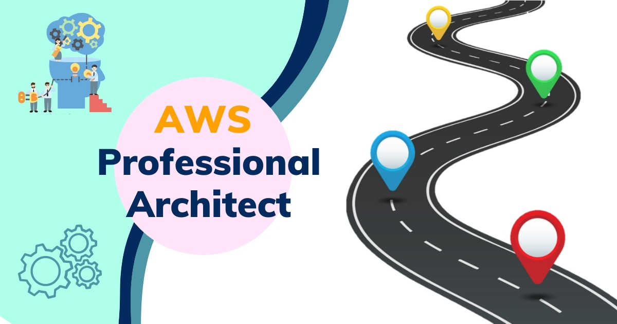A Path to become AWS Professional Architect