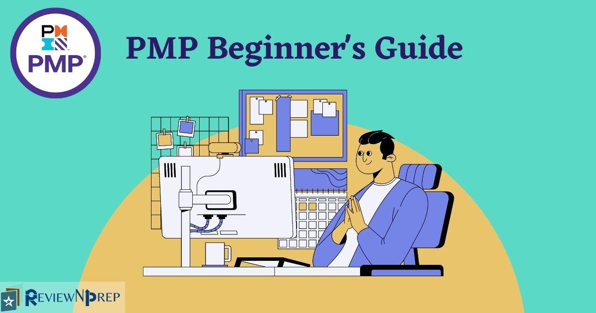 Beginner's Guide on PMP Certification Exam